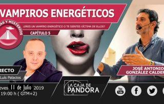 ¿ERES UN VAMPIRO ENERGÉTICO O TE SIENTES VÍCTIMA DE ELLOS? con José Antonio González Calderón